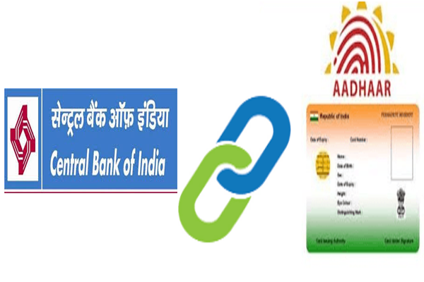 Link Aadhaar card to Central Bank of India Account