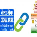 Link Aadhaar card to Dena bank account