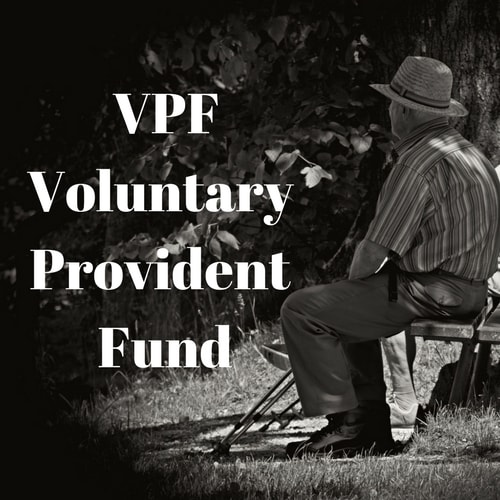 VPF Voluntary Provident Fund