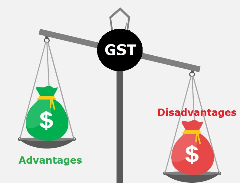 GST advantages and disadvantages