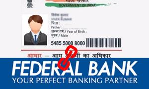 Link Aadhaar card to Federal bank account