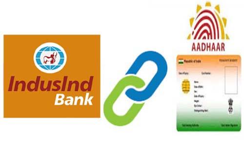 Link Aadhaar to IndusInd Bank