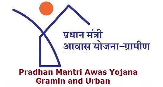 Pradhan Mantri Awas Yojana (PMAY) Gramin and Urban