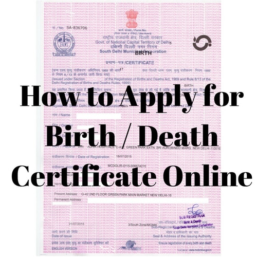How To Apply For A Birth/Death Certificate Online Through crsorgi.gov.in