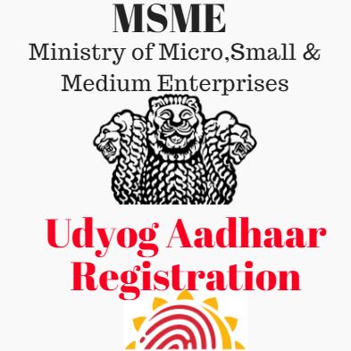 Udyog Aadhaar Registration MSME