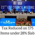 GST Council Reduces Taxes on 175 Items