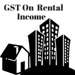 GST on Rental Income