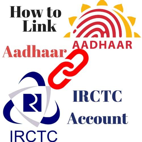 How to link Aadhaar with IRCTC Account