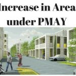 Increase in Area Under PMAY