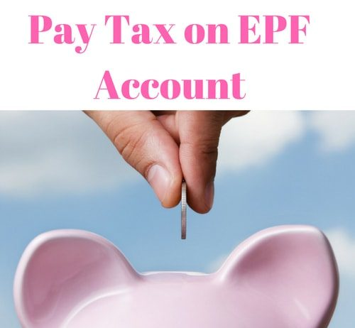 Pay Tax on EPF Account