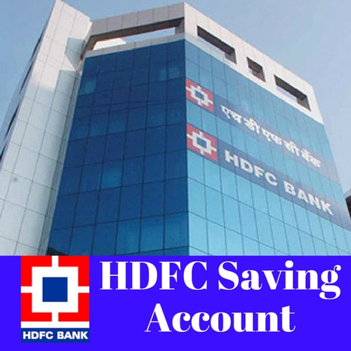 HDFC Savings Account:-Interest Rates,Features & Benefits
