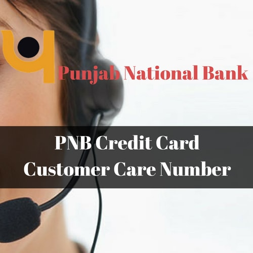 PNB Credit Card Customer Care Number