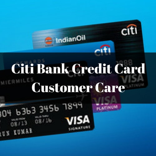 Citi bank Credit Card Customer Care
