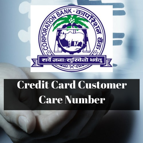 Corporation Bank Credit Card Customer Care Number