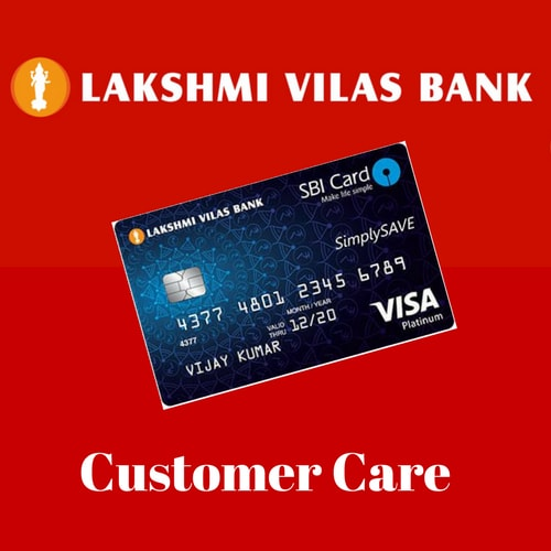 Lakshmi Vilas Bank Credit Card Customer Care