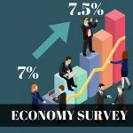 Indian Economy will Grow by 7 – 7.5 % in 2018 – 19: Economic Survey