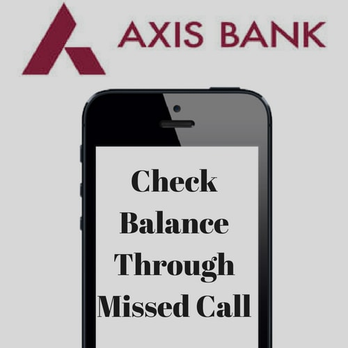 Axis Bank Account Balance - Check Through Missed Call