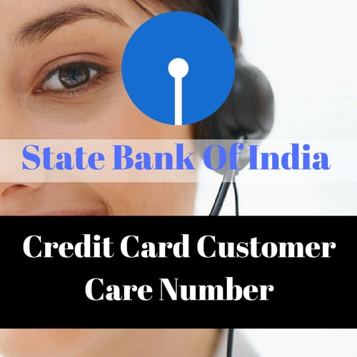 State Bank Of India (SBI) Credit Card Customer Care